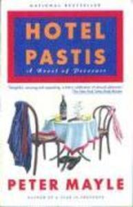 Hotel Pastis: A Novel of Provence als Taschenbuch