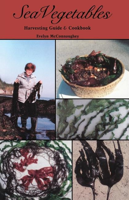 Sea Vegetables, Harvesting Guide als Taschenbuch