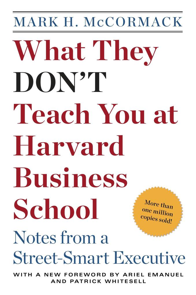 What They Don't Teach You at Harvard Business School: Notes from a Street-Smart Executive als Taschenbuch
