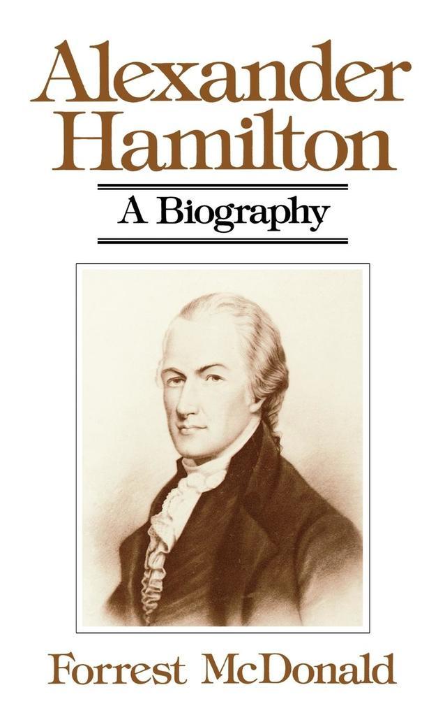 Alexander Hamilton: A Biography als Taschenbuch
