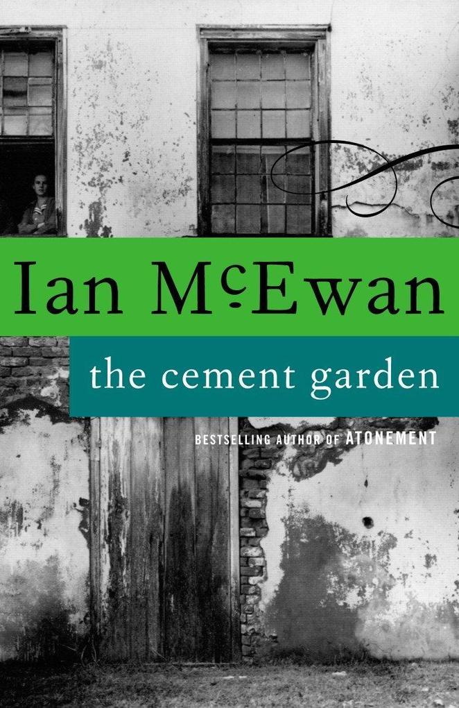 The Cement Garden als Taschenbuch