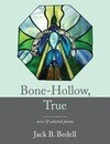 Bone-Hollow, True