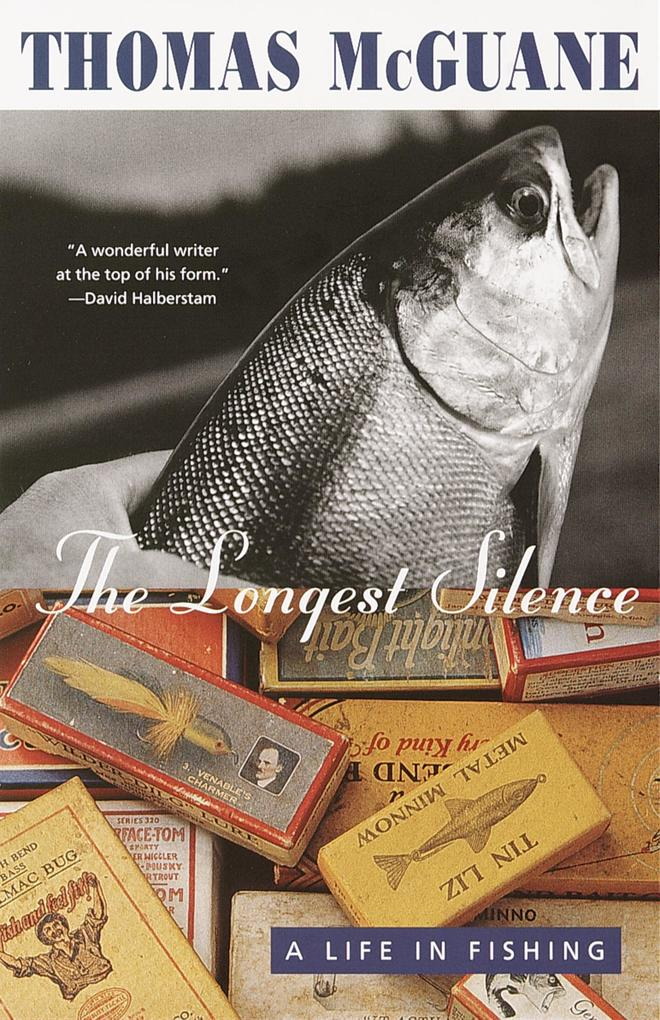 The Longest Silence: A Life in Fishing als Taschenbuch