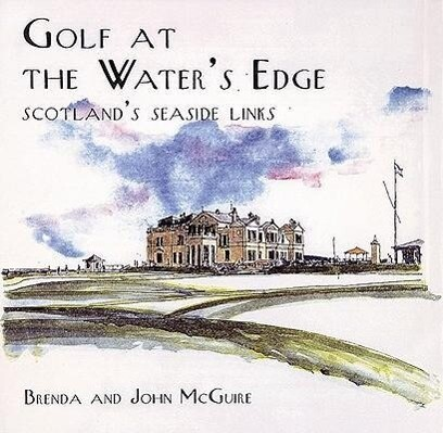 Golf at the Water's Edge als Buch