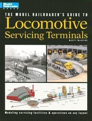 Model Railroader's Guide to Locomotive Servicing Terminals (English and 1964/ Special) als Taschenbuch