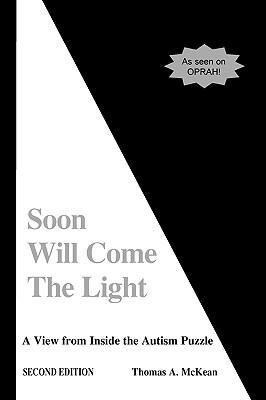 Soon Will Come the Light: A View from Inside the Autism Puzzle als Taschenbuch