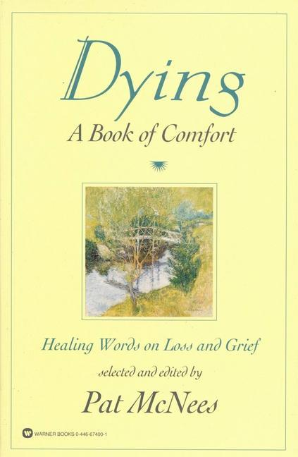 Dying: A Book of Comfort als Taschenbuch