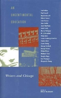 An Unsentimental Education: Writers and Chicago als Buch