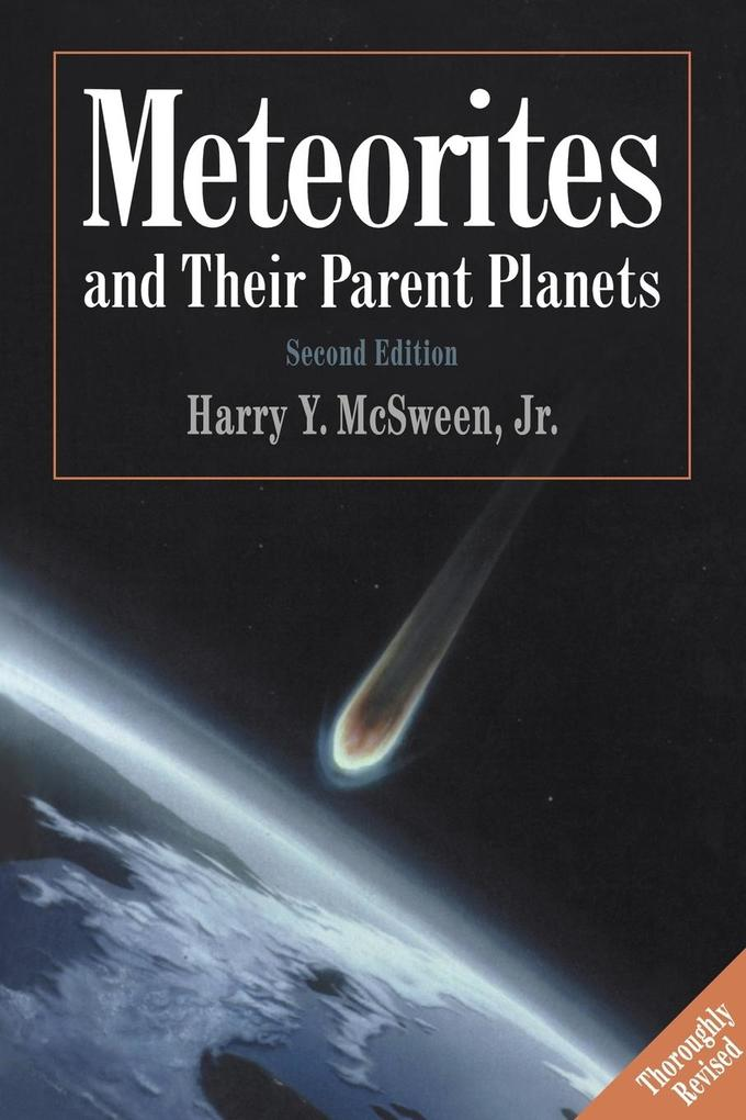 Meteorites and Their Parent Planets als Buch