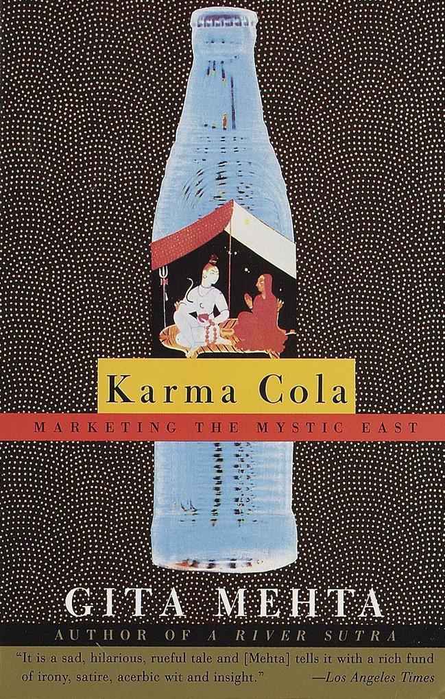 Karma Cola: Marketing the Mystic East als Taschenbuch
