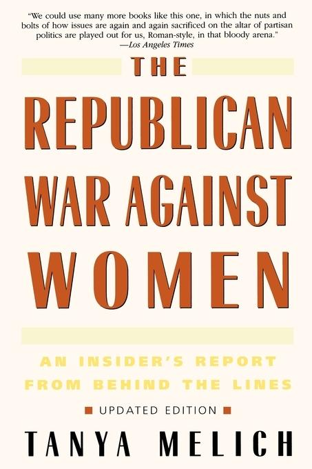 The Republican War Against Women als Taschenbuch