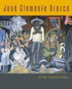 Jose Clemente Orozco in the United States als Buch