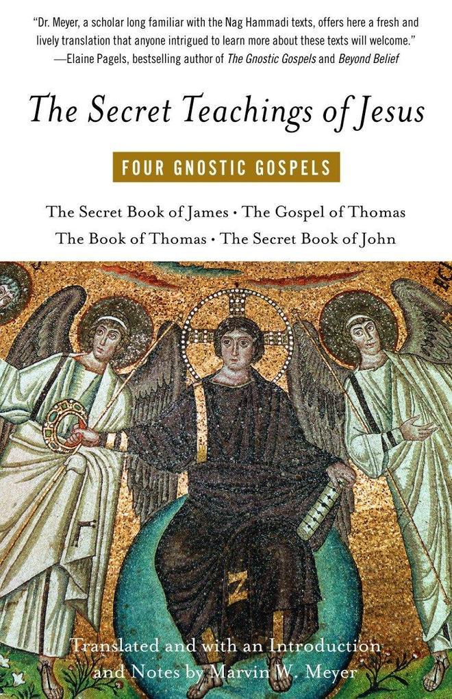 The Secret Teachings of Jesus: Four Gnostic Gospels als Taschenbuch