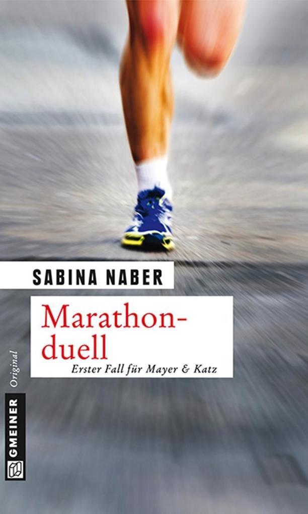 Marathonduell als eBook von Sabina Naber - GMEINER