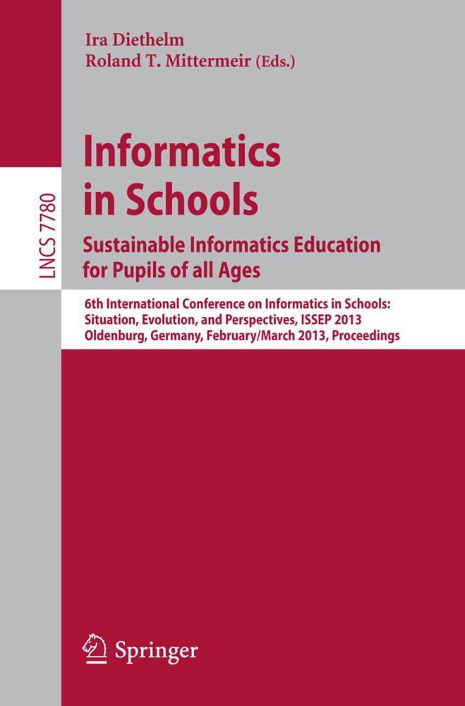 Informatics in Schools. Sustainable Informatics Education for Pupils of all Ages als Buch (kartoniert)