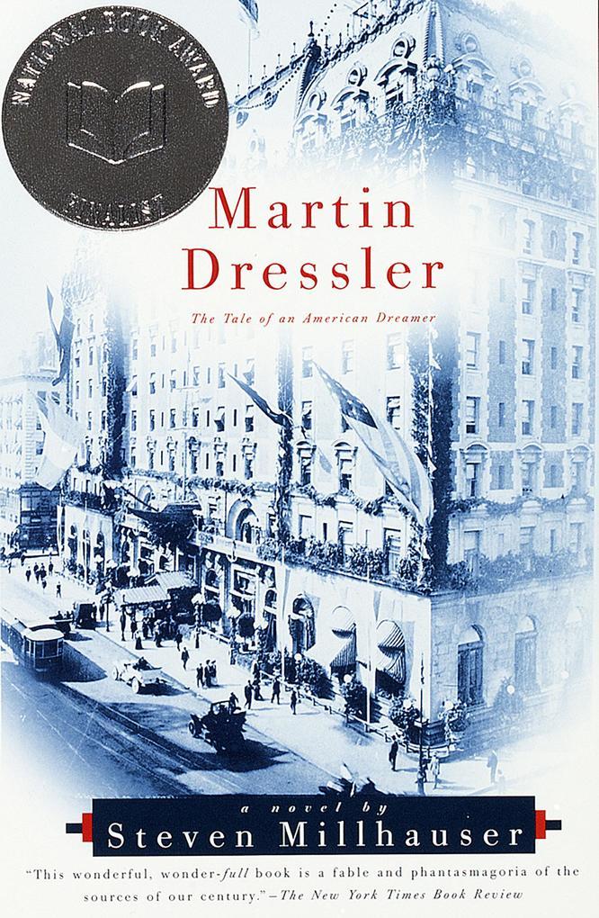 Martin Dressler: The Tale of an American Dreamer als Taschenbuch