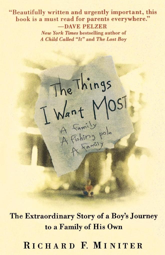 The Things I Want Most als Taschenbuch
