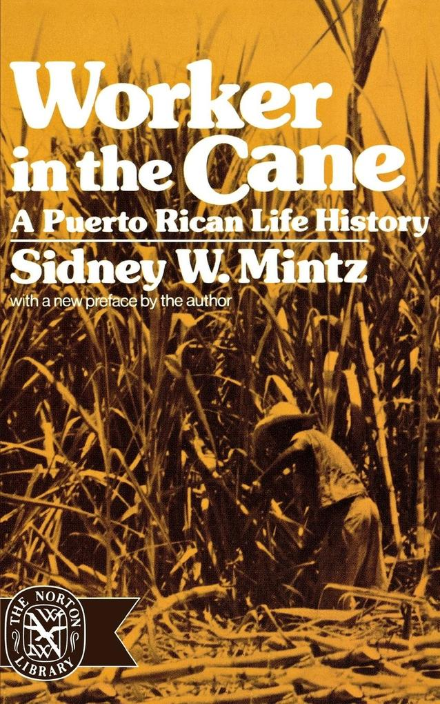 Worker in the Cane: A Puerto Rican Life History als Taschenbuch