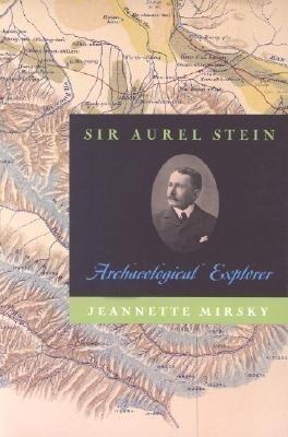 Sir Aurel Stein: Archaeological Explorer als Taschenbuch