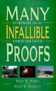 Many Infallible Proofs: Practical and Useful Evidences of Christianity als Taschenbuch