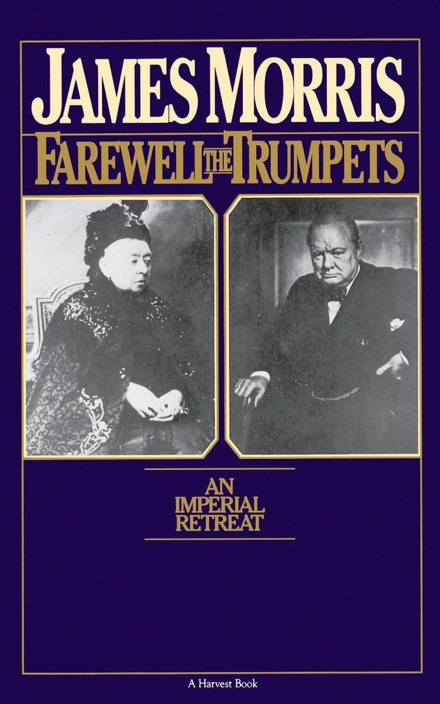 Farewell the Trumpets: An Imperial Retreat als Taschenbuch