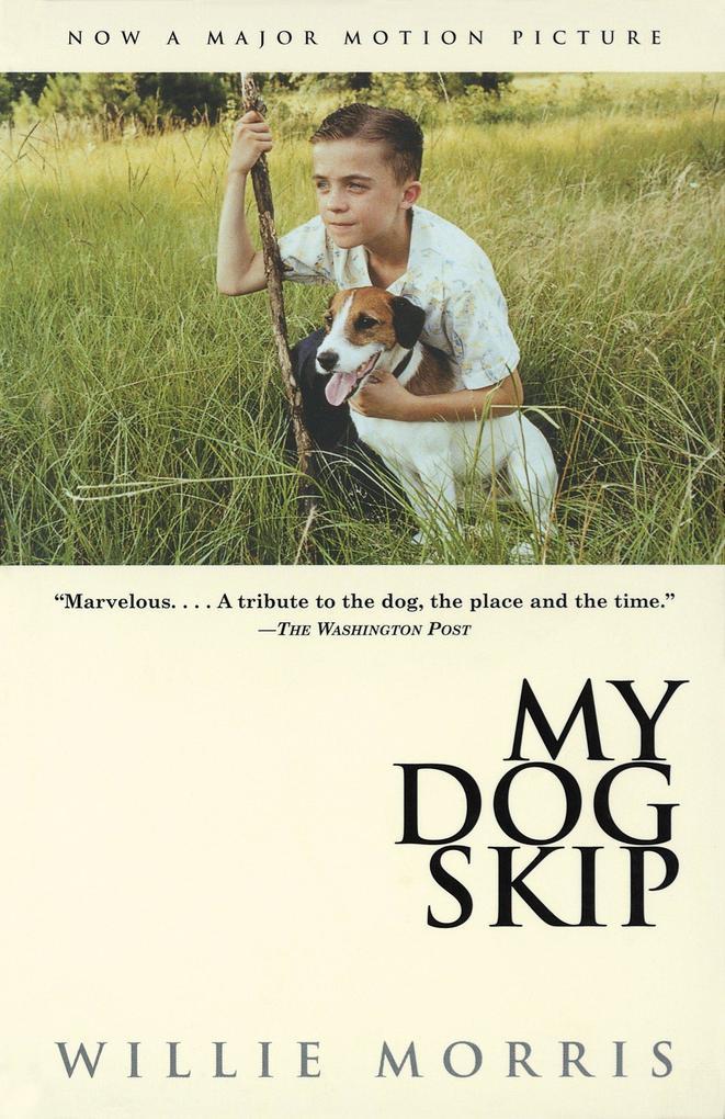 My Dog Skip als Taschenbuch