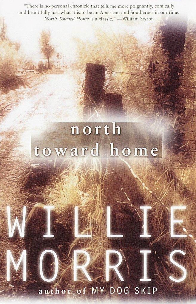 North Toward Home als Taschenbuch