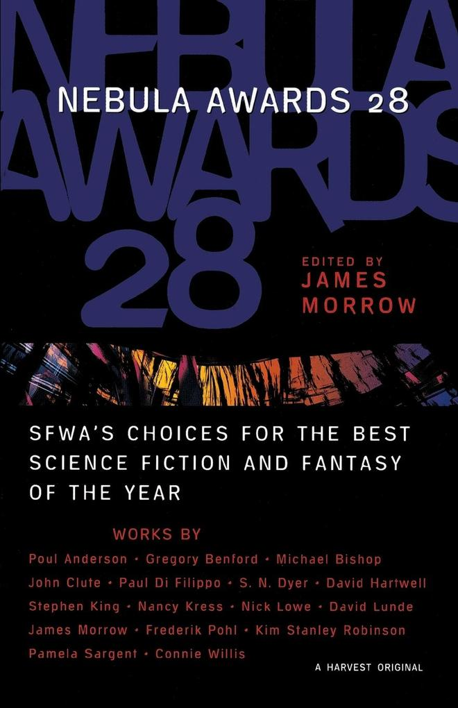 Nebula Awards 28: SFWA's Choices for the Best Science Fiction and Fantasy of the Year als Taschenbuch