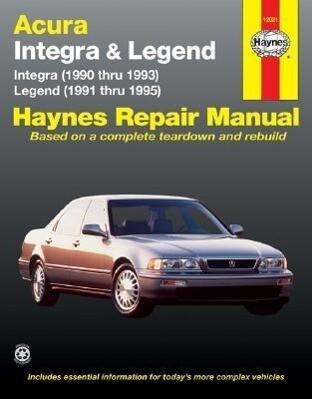 Acura Integra (1990 Thru 1993) & Legend (1991 Thru 1995) als Taschenbuch