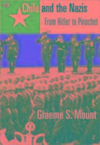 Chile and the Nazis: From Hitler to Pinochet als Taschenbuch