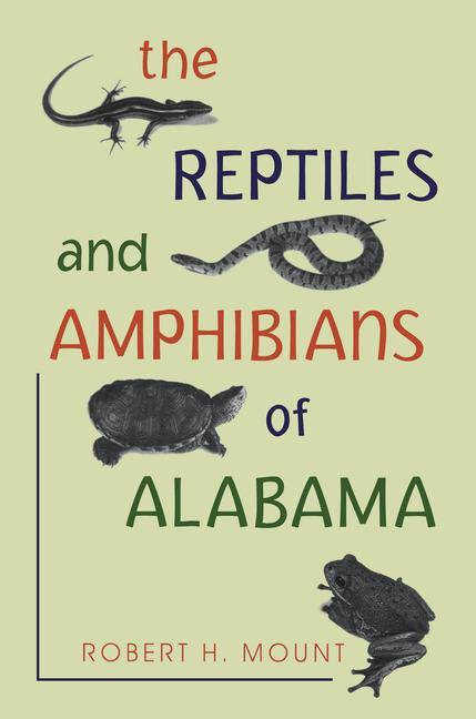 The Reptiles and Amphibians of Alabama Reptiles and Amphibians of Alabama Reptiles and Amphibians of Alabama als Taschenbuch