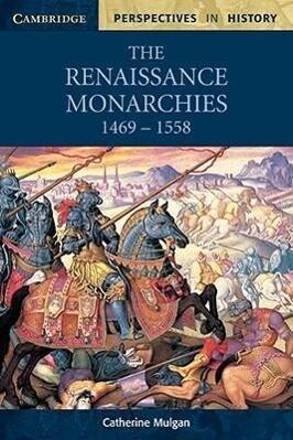 The Renaissance Monarchies als Taschenbuch