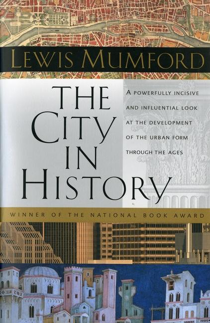 The City in History: Its Origins, Its Transformations, and Its Prospects als Taschenbuch