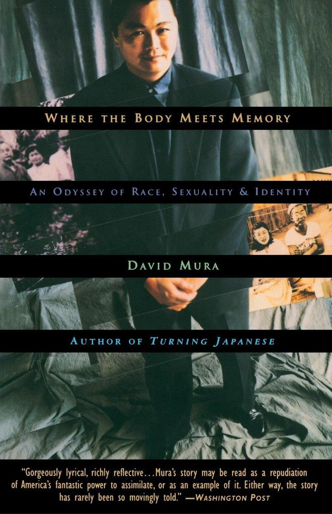 Where the Body Meets Memory: An Odyssey of Race, Sexuality and Identity als Taschenbuch