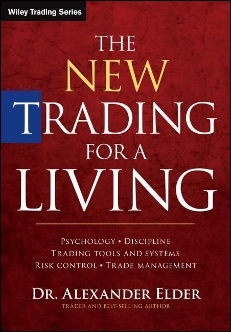 The New Trading for a Living als Buch von Alexander Elder