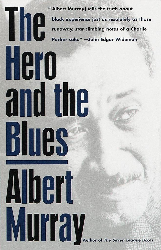 The Hero and the Blues als Taschenbuch
