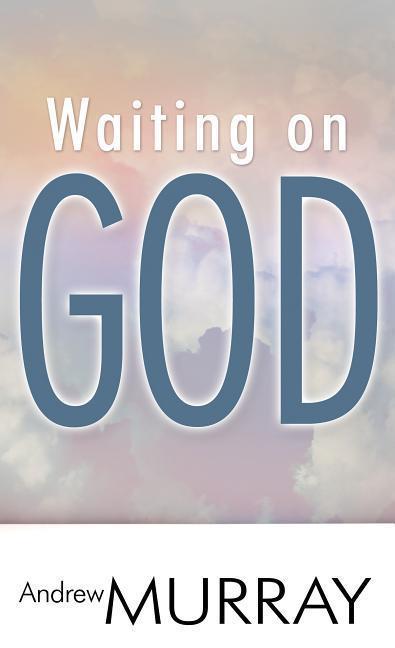 Waiting on God als Taschenbuch