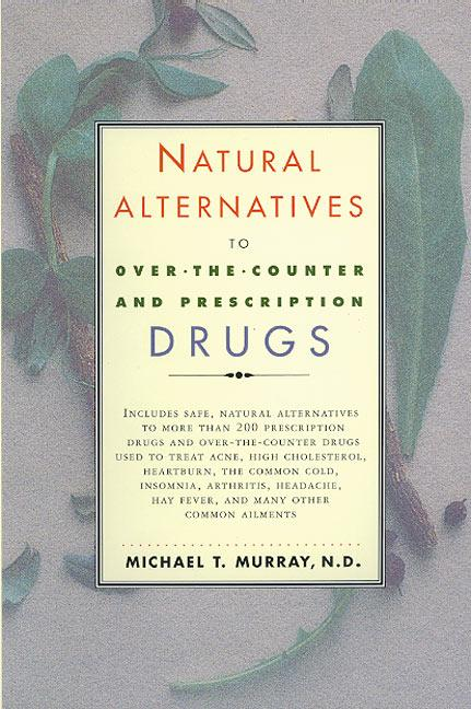 Natural Alternatives (O T C) to Over-The-Counter and Prescription Drugs als Taschenbuch