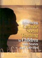 Introducing Catholic Social Teaching to Children with Stories and Activities: To Act Justly als Taschenbuch