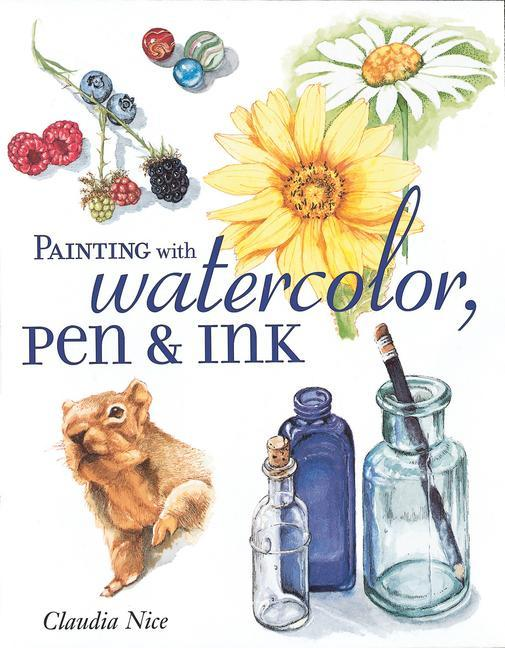 Painting with Watercolor, Pen & Ink als Taschenbuch