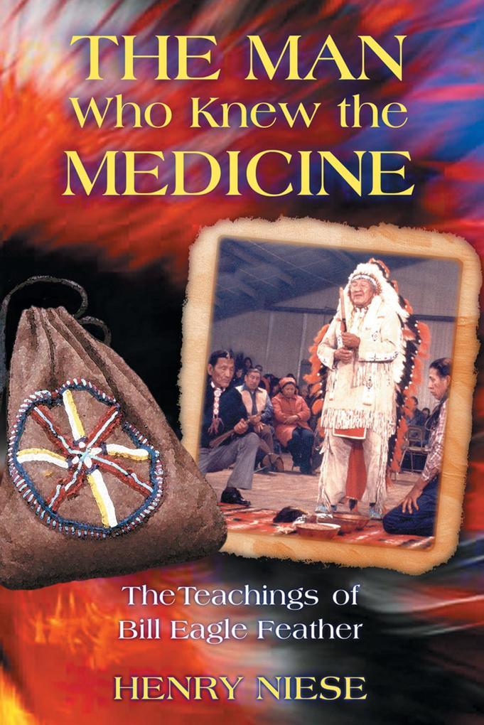 Man Who Knew the Medicine als Taschenbuch