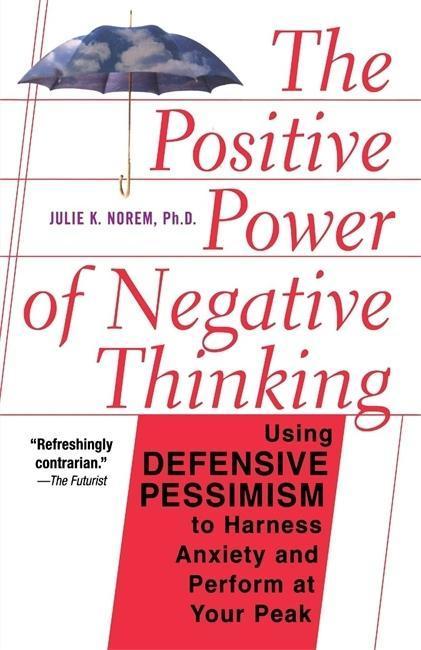 The Positive Power of Negative Thinking als Taschenbuch