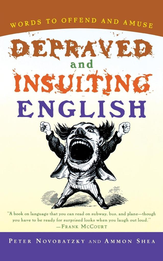 Depraved and Insulting English als Taschenbuch