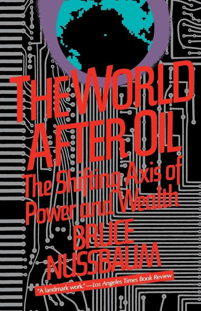 The World After Oil als Taschenbuch
