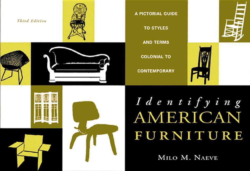 Identifying American Furniture: A Pictorial Guide to Styles and Terms, Colonial to Contemporary als Taschenbuch