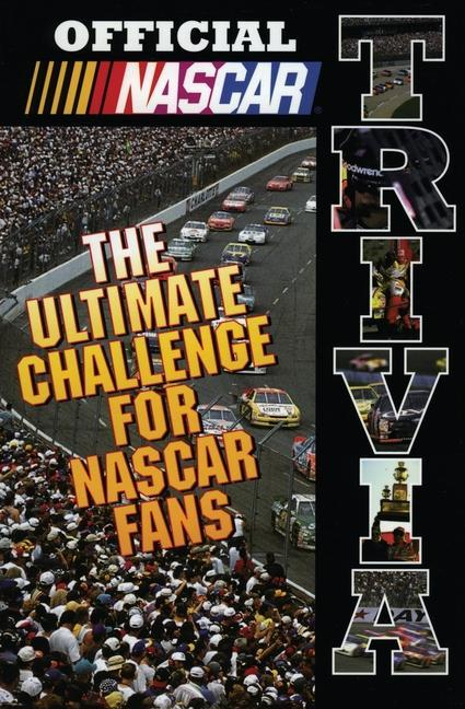 Official NASCAR Trivia: The Ultimate Challenge for NASCAR Fans als Taschenbuch