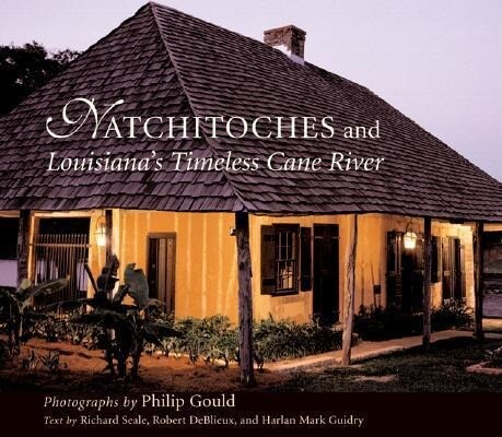 Natchitoches and Louisiana's Timeless Cane River als Buch