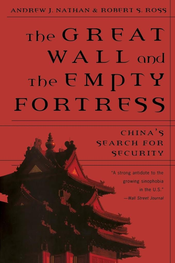 Great Wall and the Empty Fortress: China's Search for Security als Taschenbuch