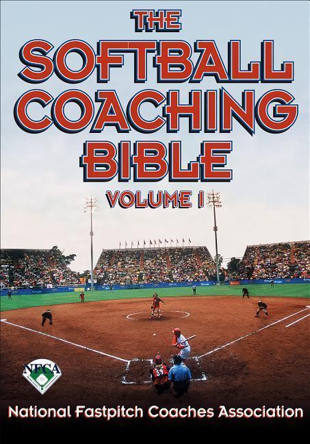 The Softball Coaching Bible, Volume I, the als Taschenbuch
