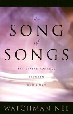 Song of Songs: The Divine Romance Between God and Man als Taschenbuch
